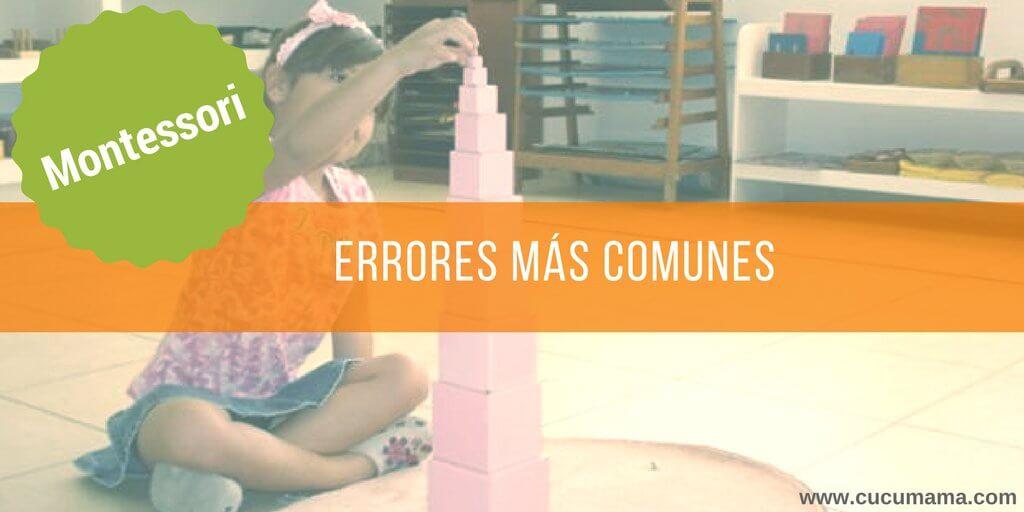 Errores Montessori